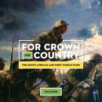 For Crown and Country. The South African and First World Wars