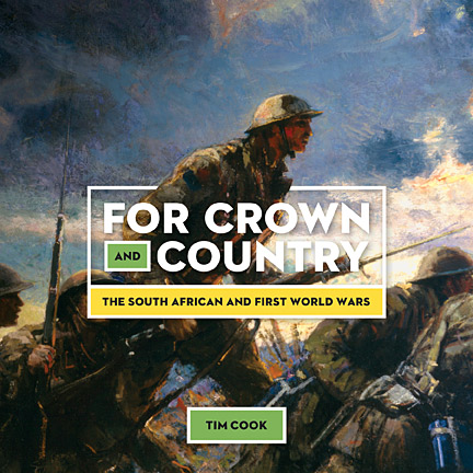 For Crown and Country – The South African and First World Wars (publication)